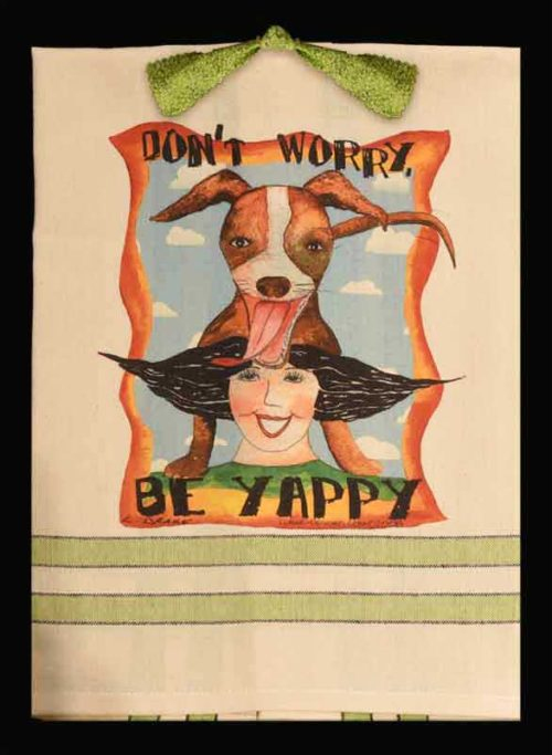 Don't Worry, Be Yappy kitchen towel
