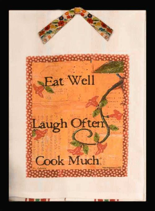 Eat Well, Laugh Often, Cook Much, fun kitchen towel.